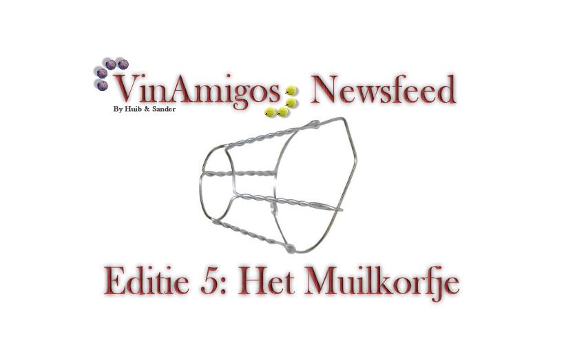 Editie 5 - Het Muilkorfje